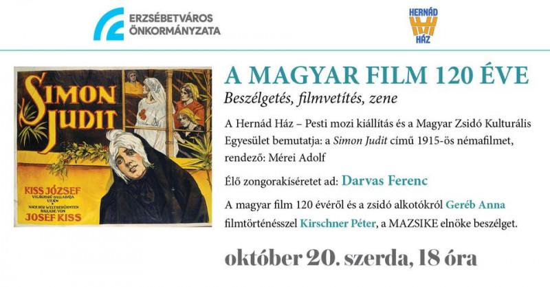A MAGYAR FILM 120 ÉVE – Beszélgetés, filmvetítés