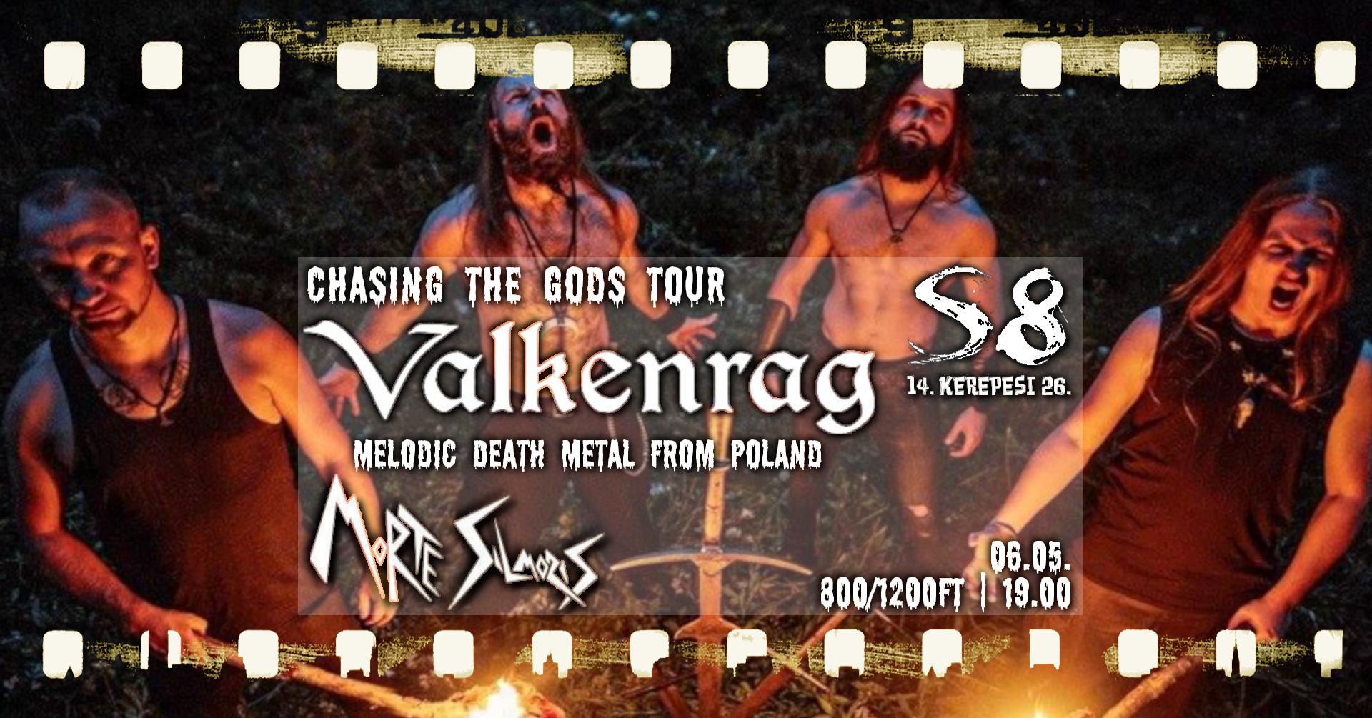 Chasing The Gods Tour - Valkenrag [PL] I Harloch I Morte Silmoris