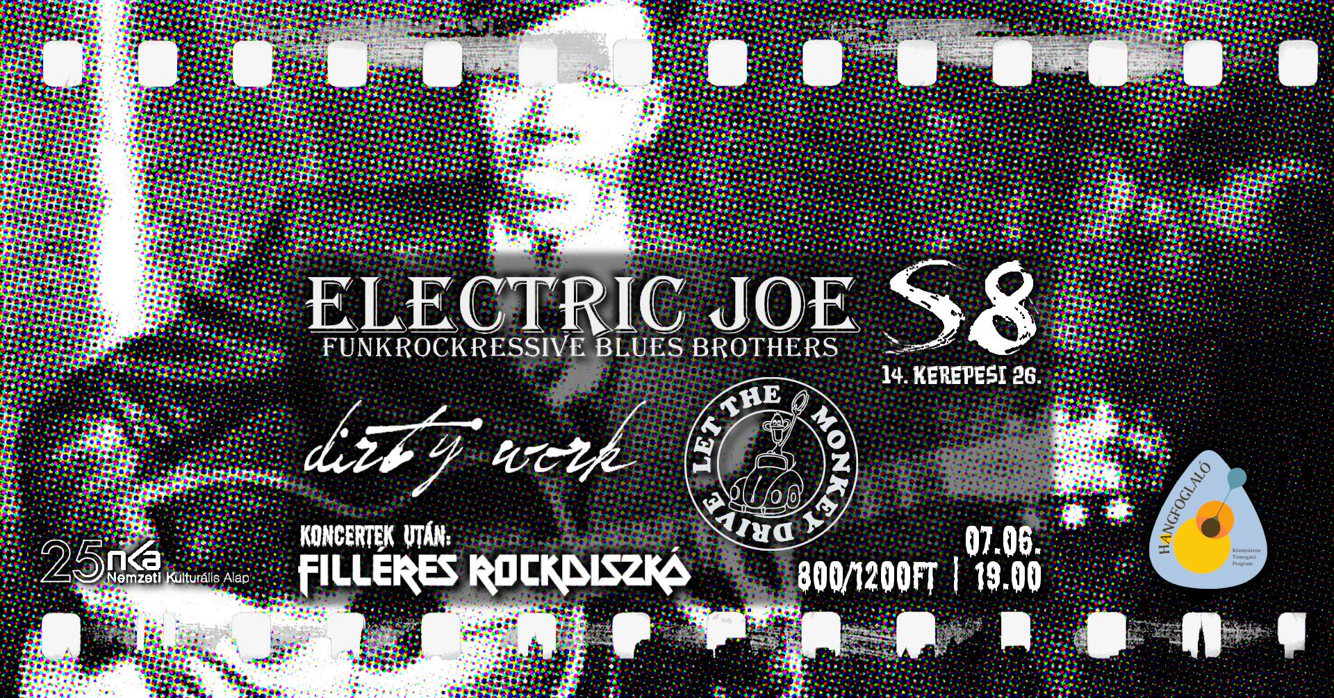 Electric Joe I Let The Monkey Drive I Dirty Work