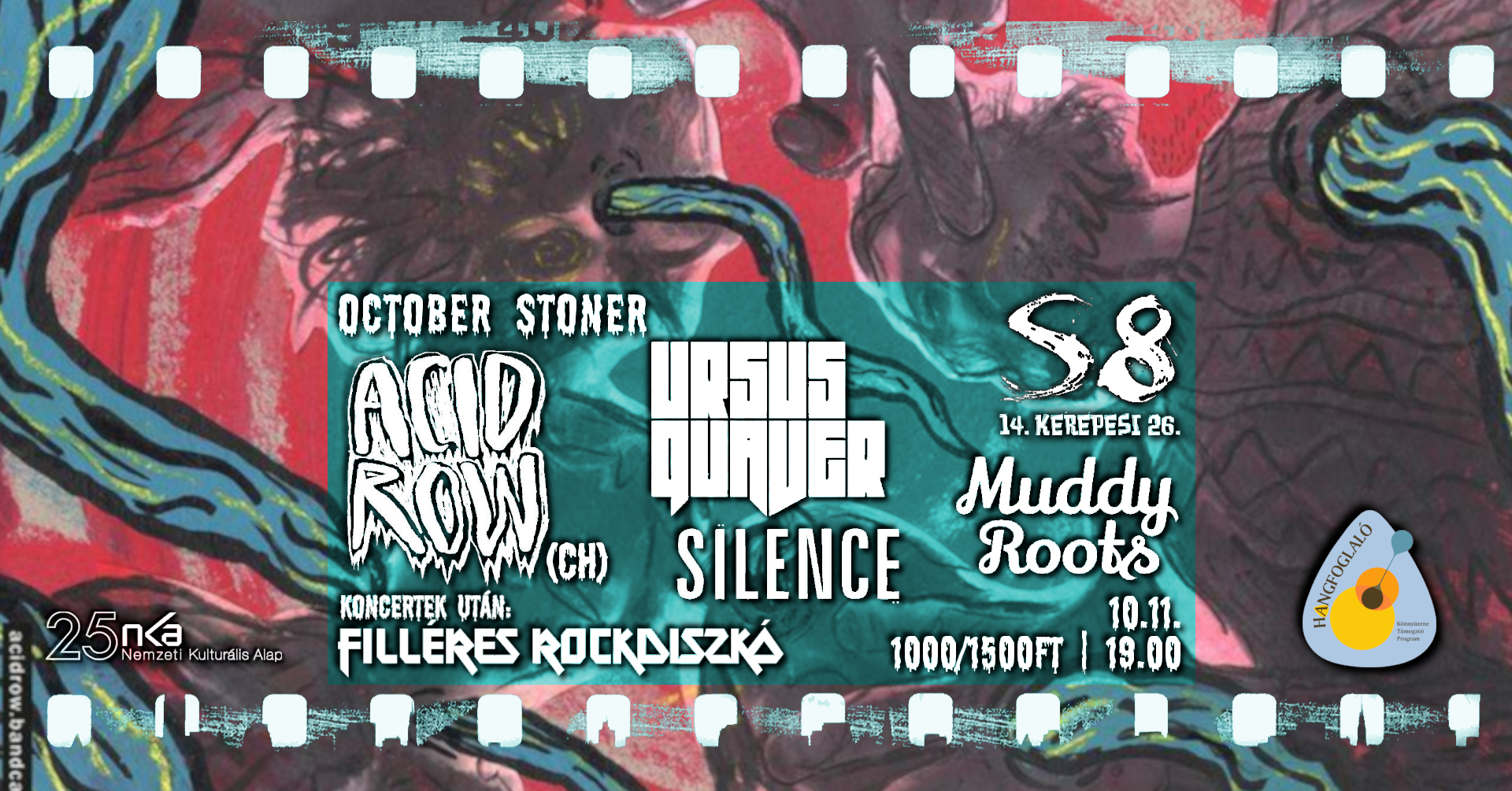 October Stoner - Acid Row [CH] I Vanta I Ursus Quaver I Muddy Roots