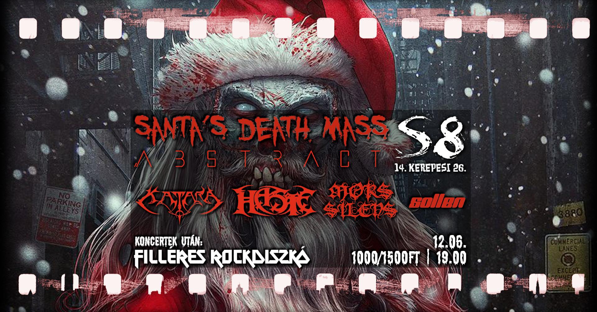 Santa's Death Mass - Sollen I Katara I Mors Silens I Abstract I Haste