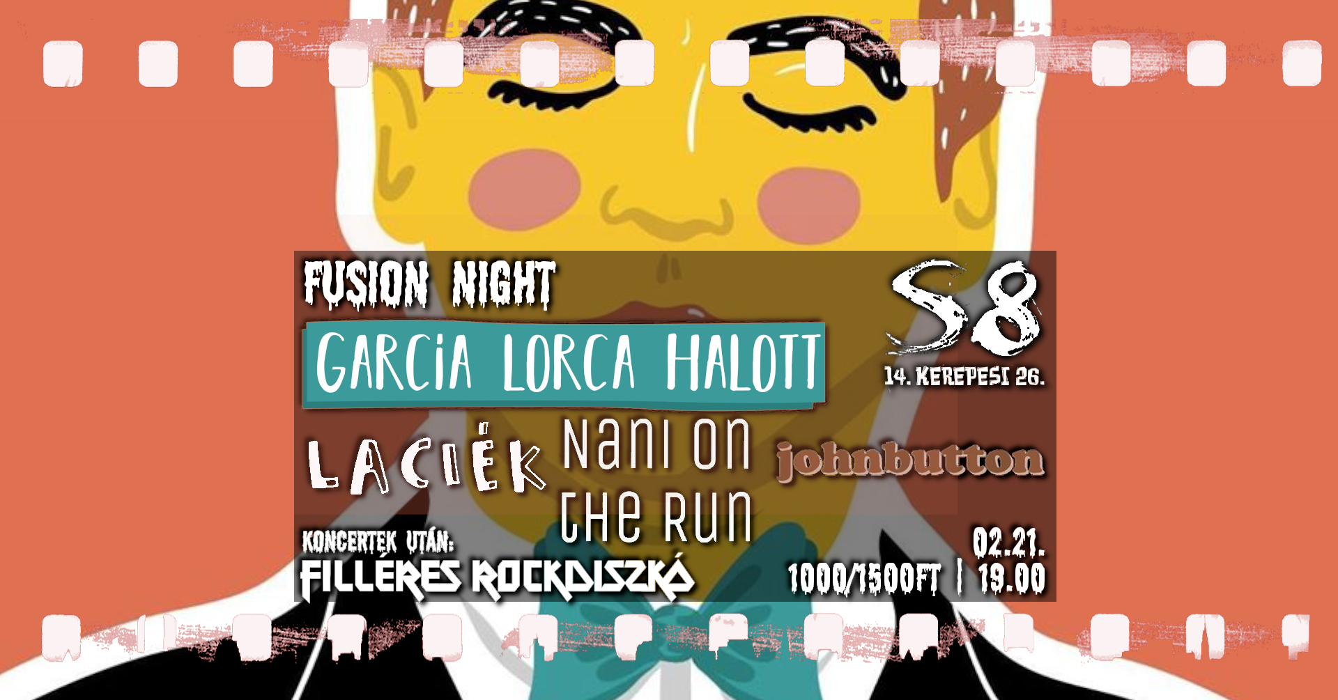 Fusion Night - García Lorca Halott I Laciék I Nani on the Run I johnbutton