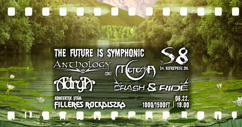 The Future is Symphonic - Anthology [SK] I Meteora I Adrya I Crash & Ride