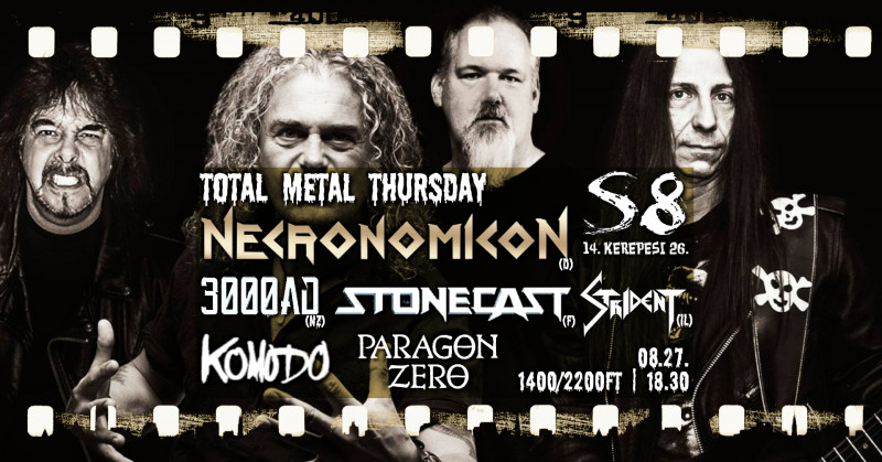 Total Metal Thursday - Necronomicon [D] I Stonecast [F] I 3000ad [NZ] I Strident [IL]