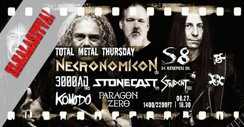 ELHALASZTVA! - Necronomicon [D] I Stonecast [F] I 3000ad [NZ] I Strident [IL]