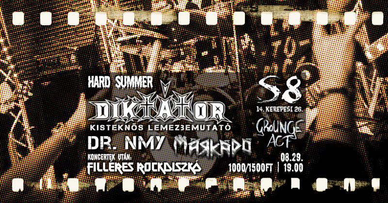 Hard  Summer - Diktátor - Kisteknős Lemezbemutató
