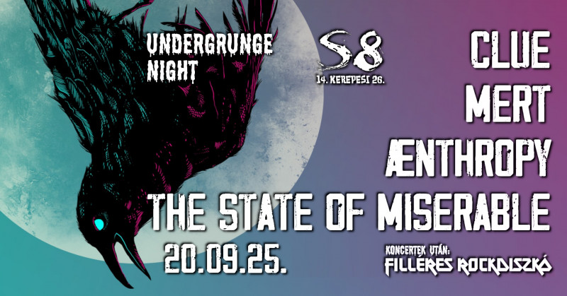 Undergrunge Night - Clue I Mert I Aenthropy I The State of Miserable