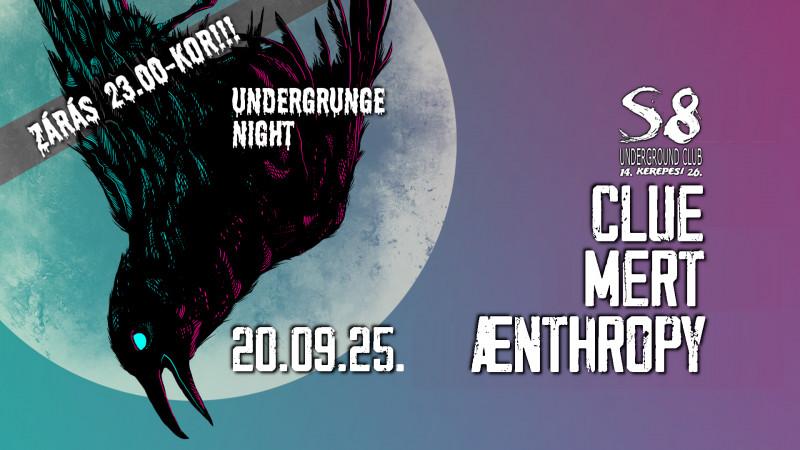 Undergrunge Night - Clue I Mert I Aenthropy