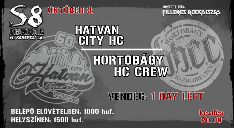 Hatvan City Hard Core I Hortobágy Hardcore Crew I 1 Day Left