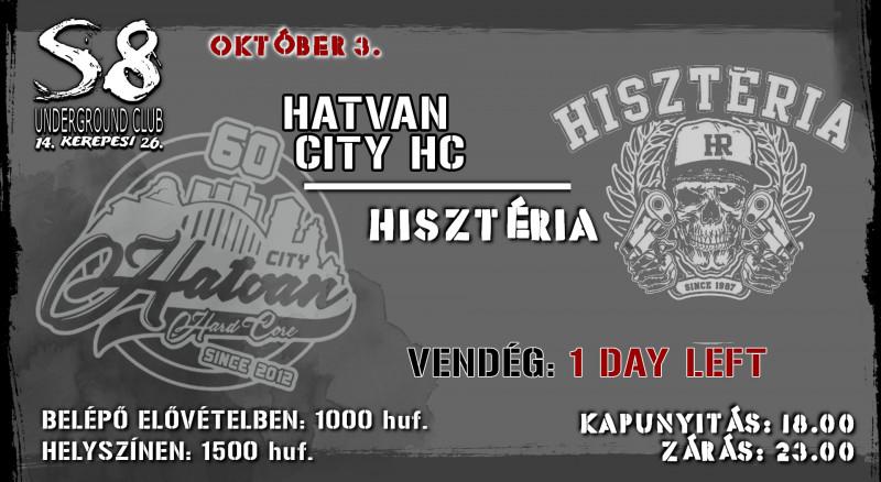 Hatvan City Hard Core I Hisztéria I 1 Day Left