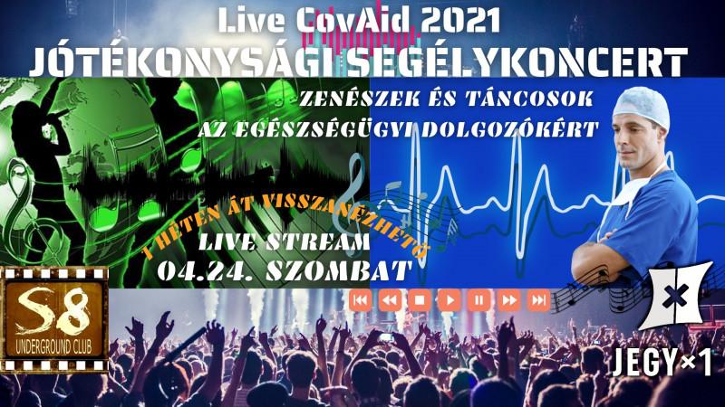 CovAid 2021 | Live Stream | Jótékonysági Segélykoncert az Egészségügyi Dolgozókért