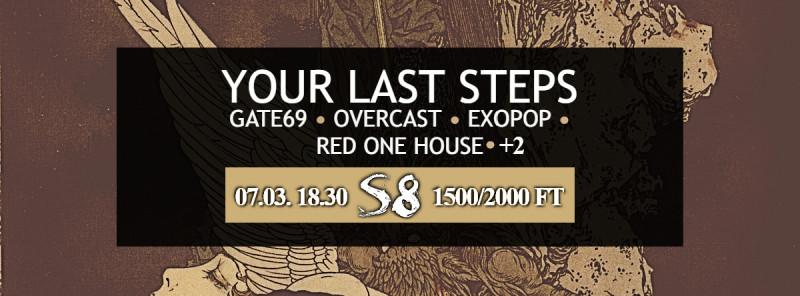 Your Last Steps I Gate69 I Overcast I Exopop I Red one House   +2