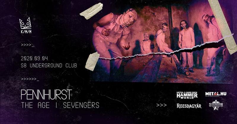 Pennhurst ■ The Age ■ Sevengers ■ Filléres Rockdiszkó