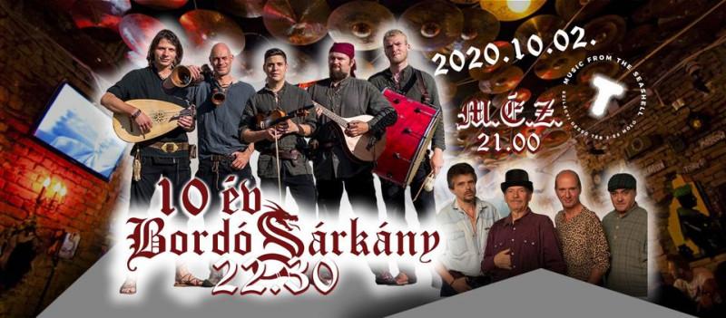 Bordó Sárkány 10 éves Születésnapi koncert