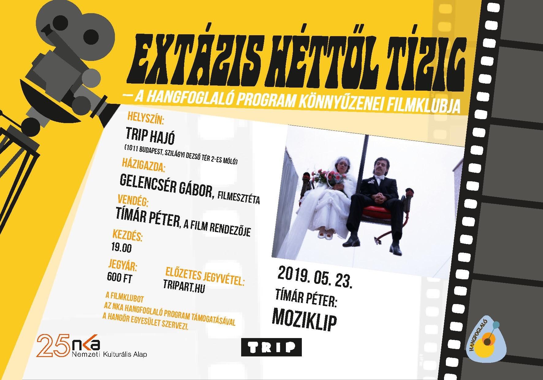 Extázis héttől tízig – a Hangfoglaló Program könnyűzenei filmklubja
