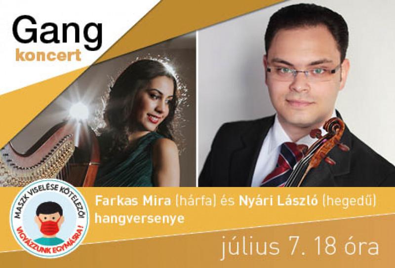 Gang koncert - Farkas Mira és Nyári László