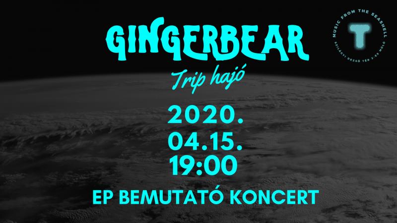 GingerBear EP bemutató