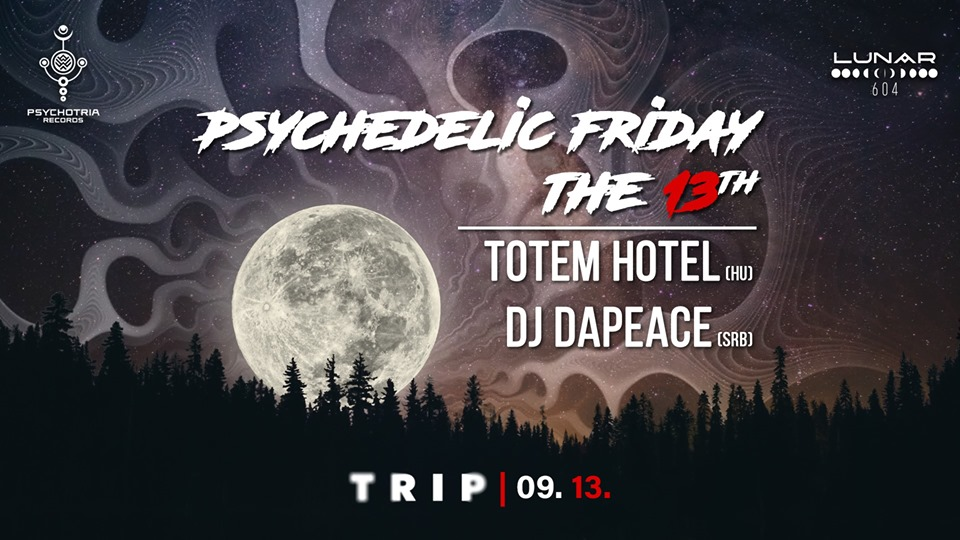 Psychedelic Friday the 13th & Full Moon Party