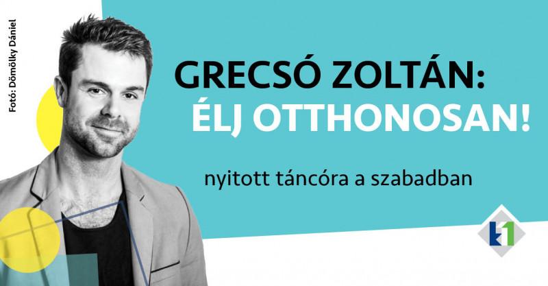 Élj otthonosan! - Táncóra Grecsó Zolival