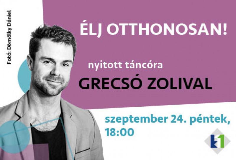 Élj otthonosan! Táncóra Grecsó Zolival szeptember