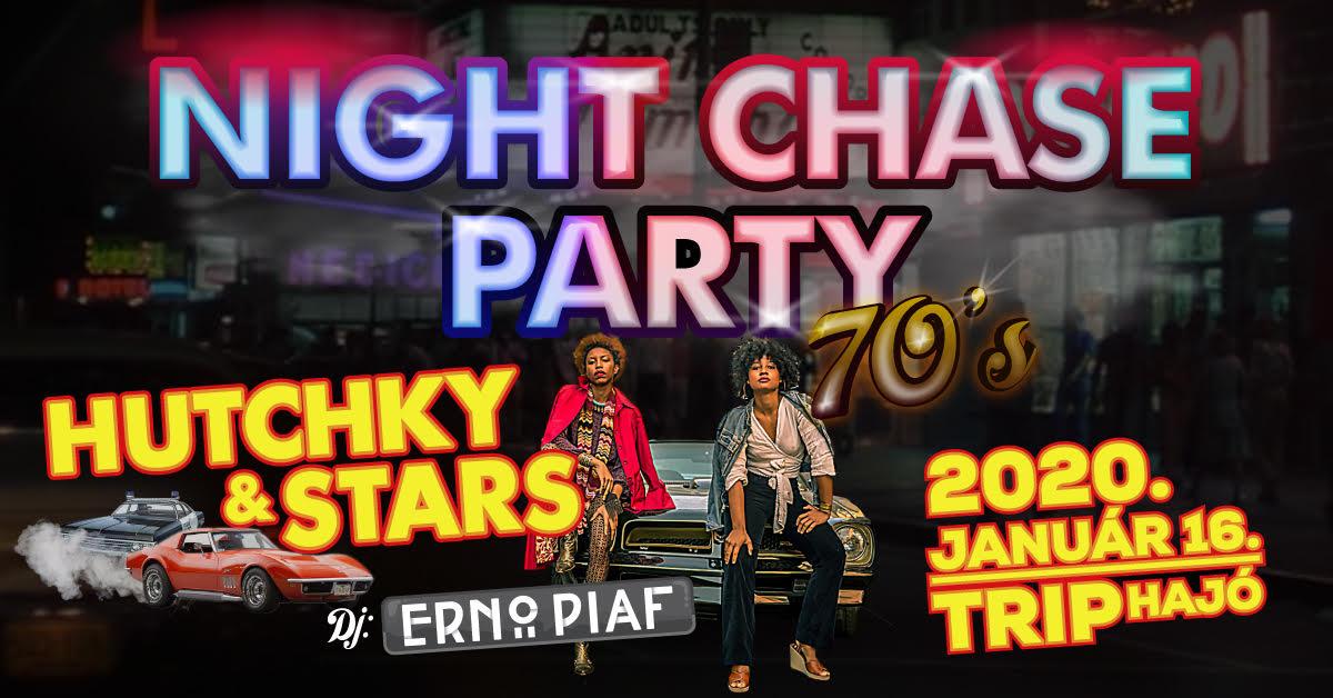 Night Chase Party 70's - Hutchky & Stars, DjErnôPiaf