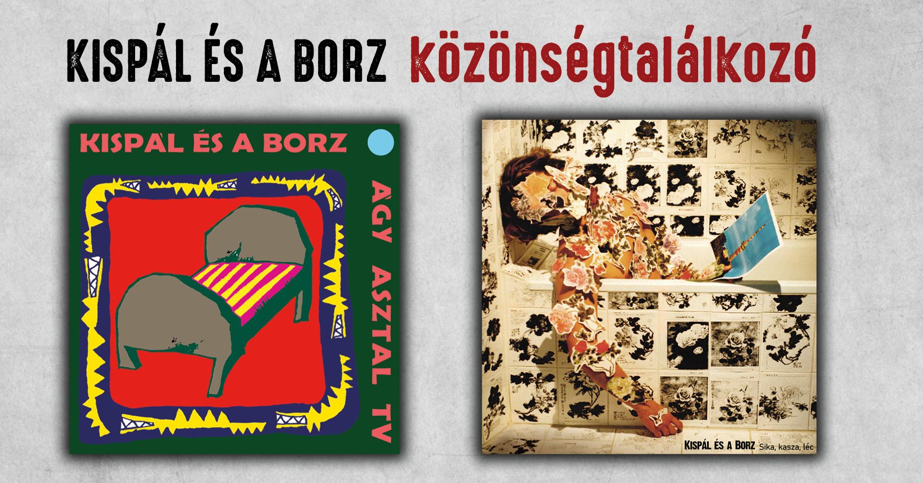 Kispál és a Borz vinyl-megjelenés (közönségtalálkozó és lemezhallgató)