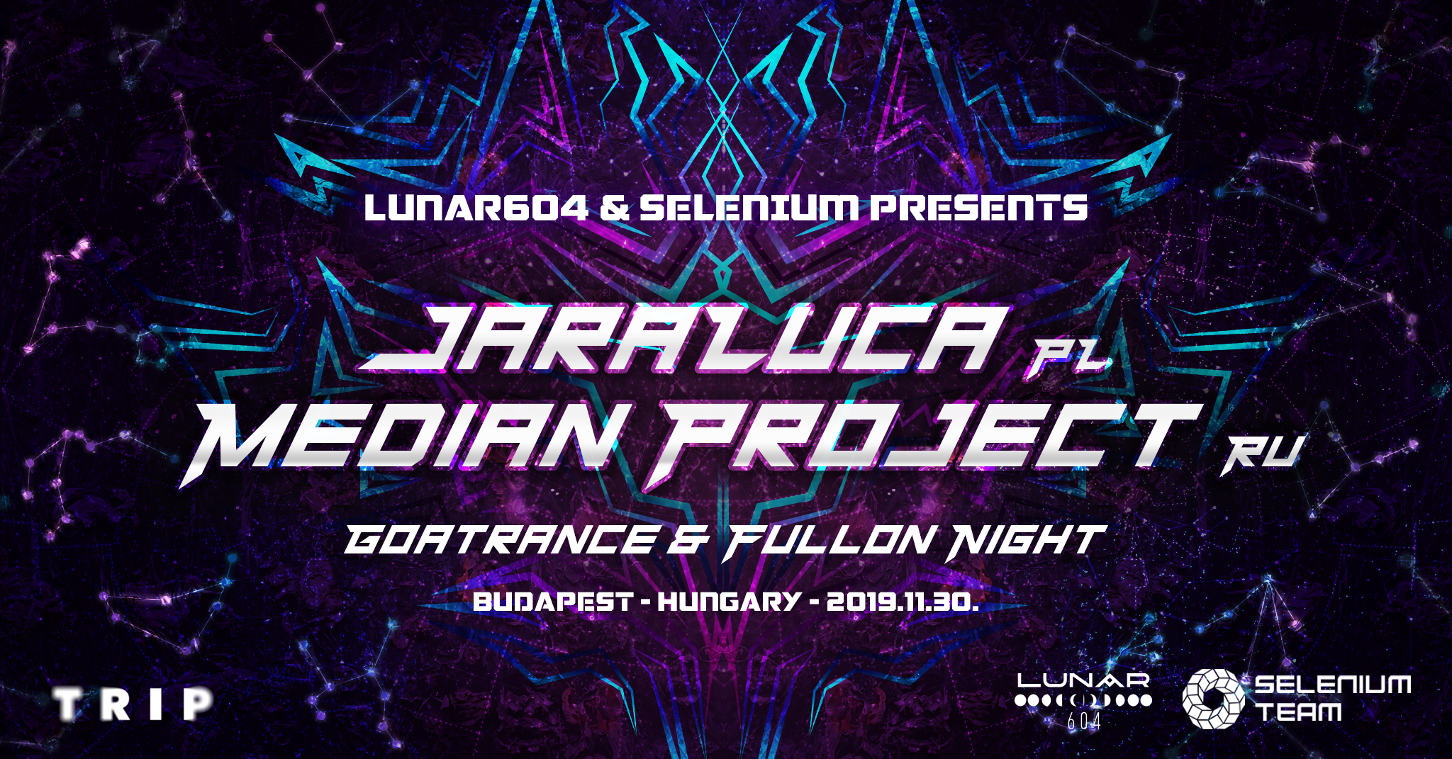 Lunar 604 & Selenium party w/ Jaraluca & Median Project // TRIP