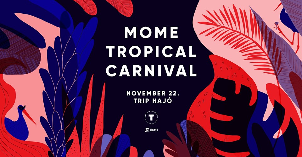 MOME Tropical Carneval