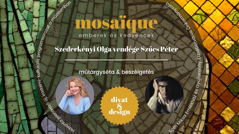mosaïque - emberek és kedvencek 1.0 // divat & design