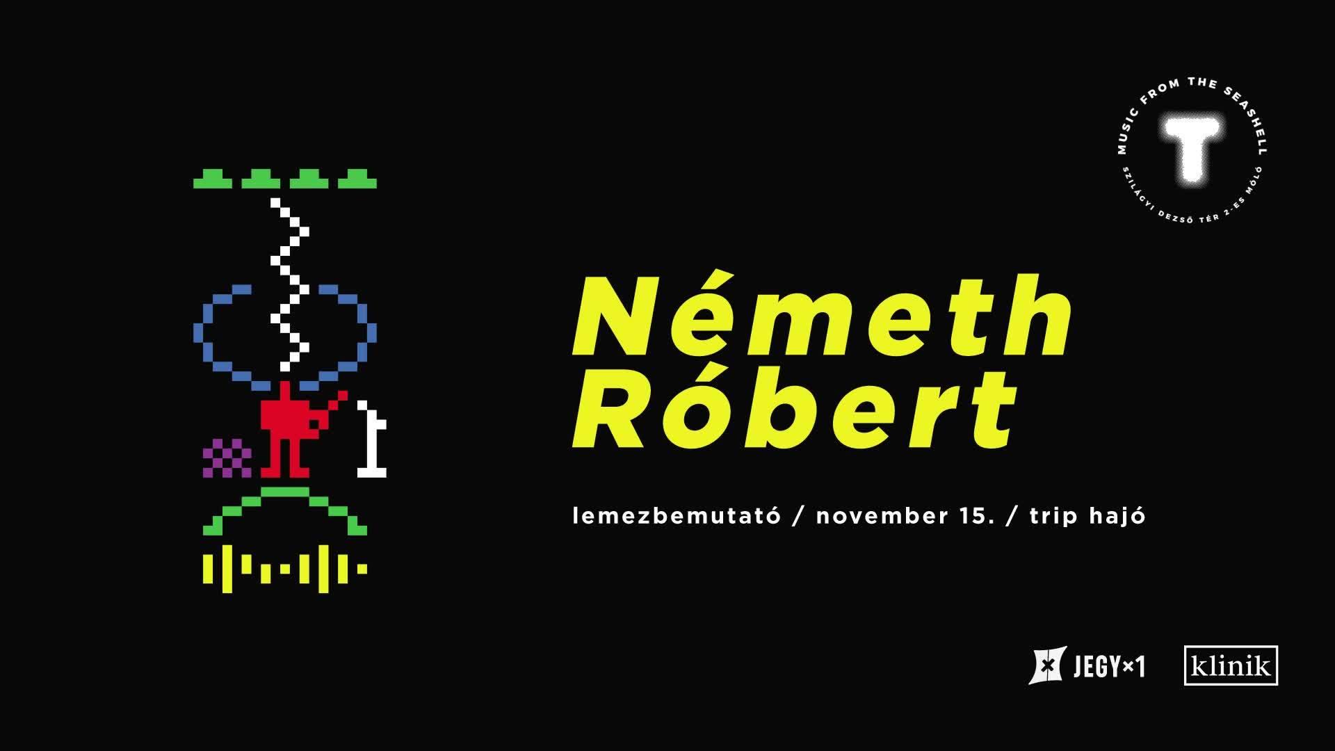 Németh Róbert lemezbemutató - vendég: Sallai Laci