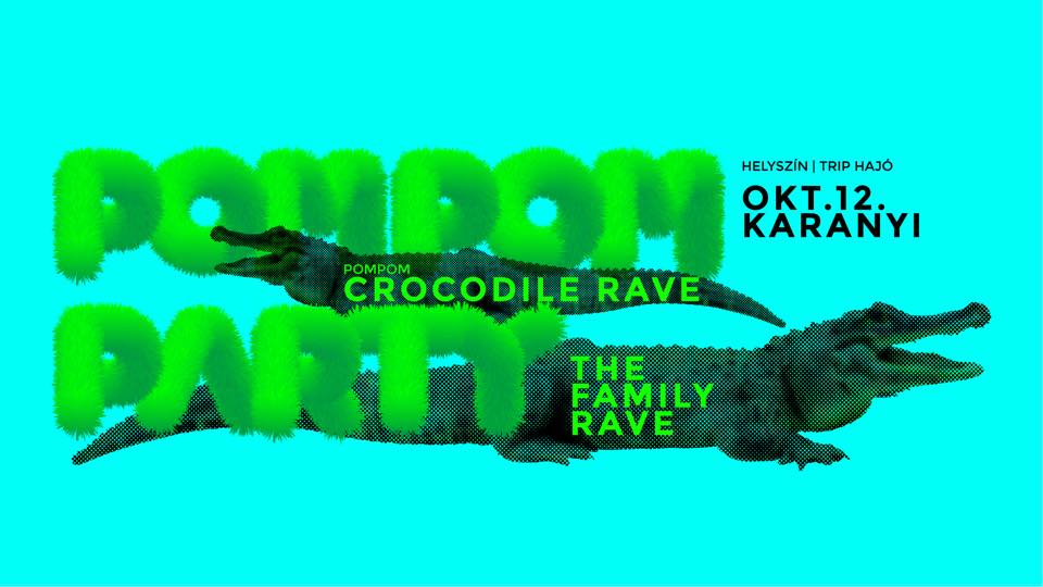 PomPom Crocodile Rave // The Family Rave