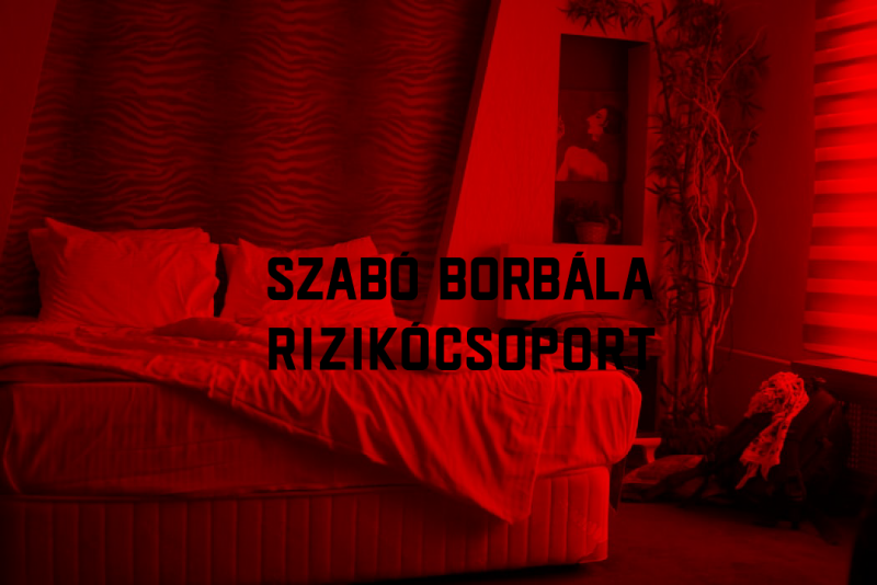 Első Magyar Karantén-színház // Szabó Borbála: Rizikócsoport