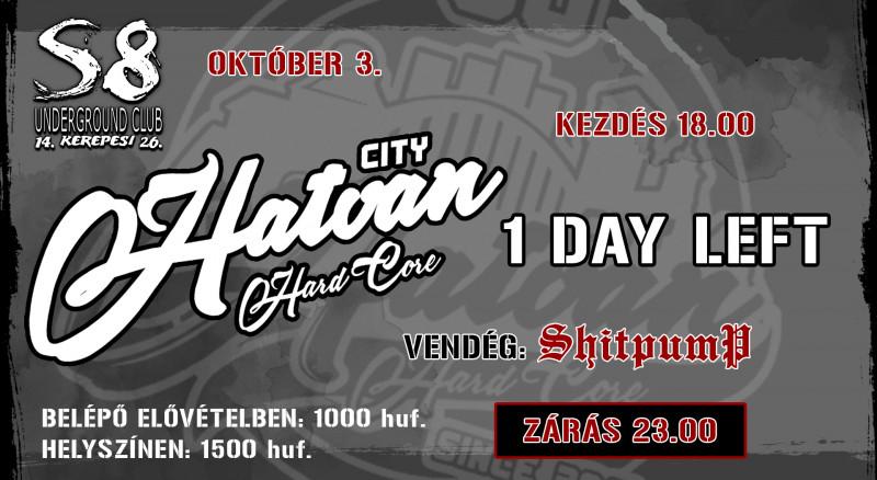 Hatvan City Hard Core I Shitpump I 1 Day Left