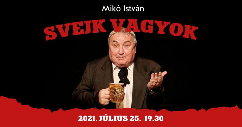 Svejk vagyok - Mikó István