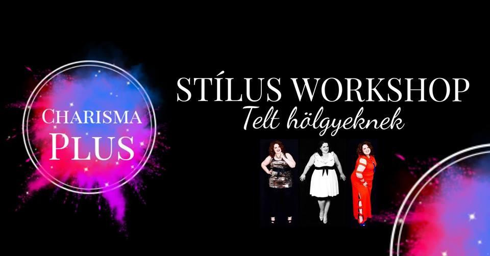Stílus Workshop Telt hölgyeknek