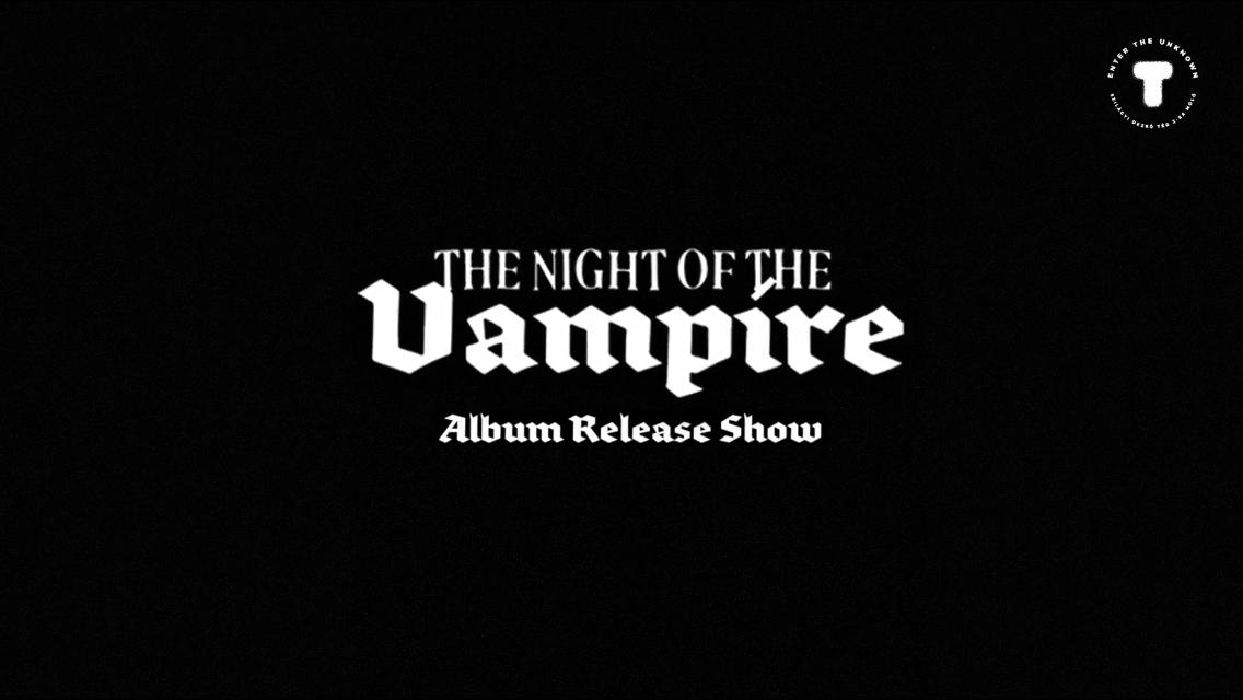 The Night Of The Vampire - Album Release Show