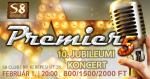 Premier 5 - 10. Jubileumi Koncert | S8 RED