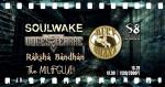 Soulwake | Raksha Bandhan | Méry Huána | Voces Terrae | The MilfGlue