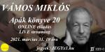 Vámos Miklós: Apák könyve 20 (ONLINE előadás)