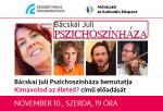 Bácskai Juli Pszichoszínház - Szalontay Tünde, Kocsis Pál