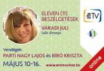 Eleven (11) beszélgetések Váradi Julival  2. Parti Nagy Lajossal és Bíró Krisztával