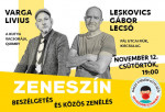 ZENESZÍN - Varga Livius vendége Leskovics Gábor