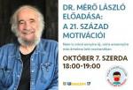 dr. Mérő László: A 21. század motivációi