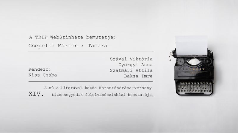 TRIP WebSzínház // Csepella Márton: Tamara