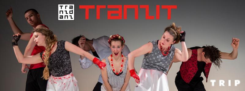 TranzDanz: TRANZIT (felvételről) // TRIP WebSzínház
