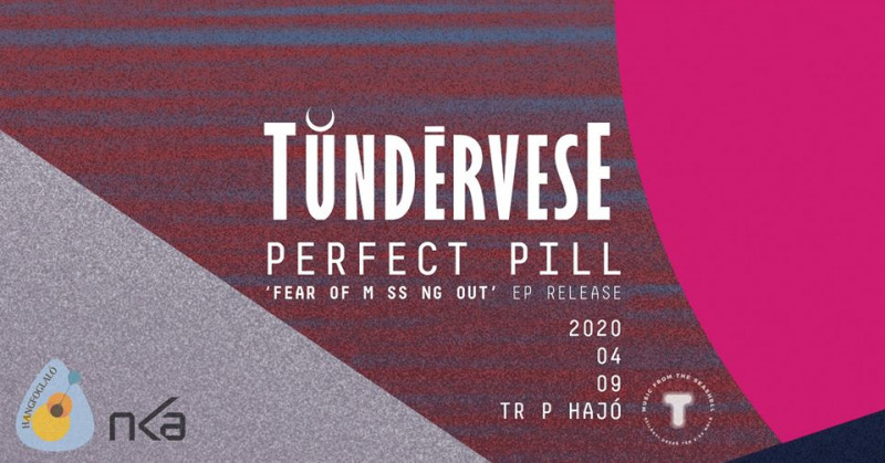 Tündérvese + Perfect Pill